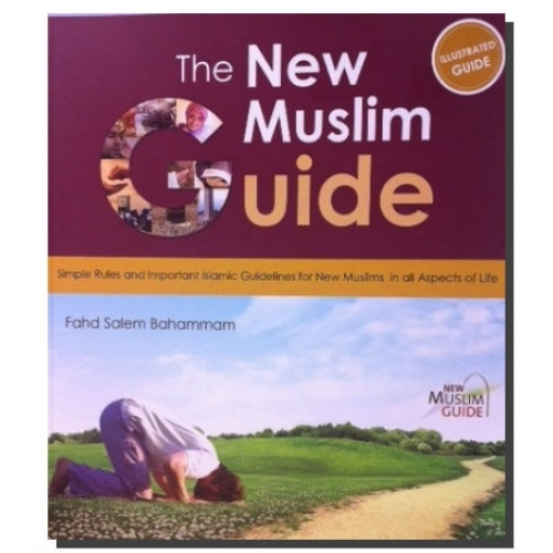 The New Muslim Guide - Wth CD