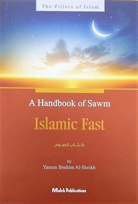 A Handbook of Sawm - Islamic Fast (Paperback)