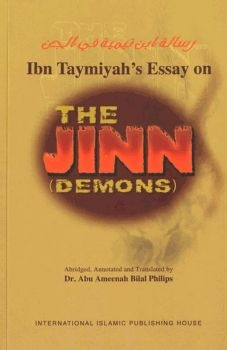 Ibn Taymiyah's Essay On The Jinn (demons) HB