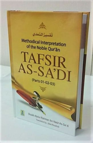 Tafsir As-Sadi (Parts 01-02-03) Methodical Interpretation of the Noble Quran