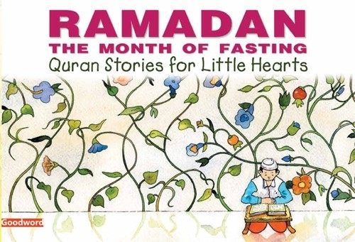 Ramadan: The Month of Fasting