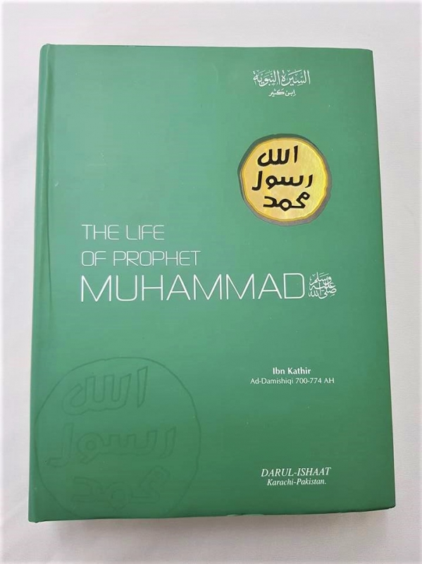 The Life of the Prophet Mohammad (pbuh) - Ibn Kathir (Darul Ishaat)