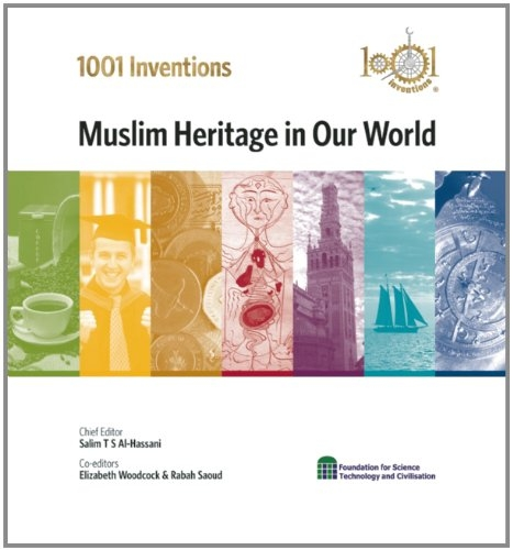 1001 Inventions Muslim Heritage in our World (HB)