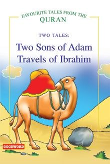 Two Sons Of Adam, Travels Of Ibrahim (two Tales)
