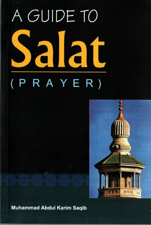 A Guide To Salat (prayer) - (DS)
