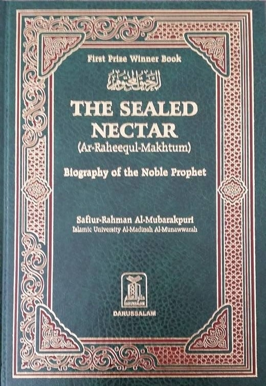 The Sealed Nectar (Ar-Raheeq al-Makhtum) (HB) (Large)