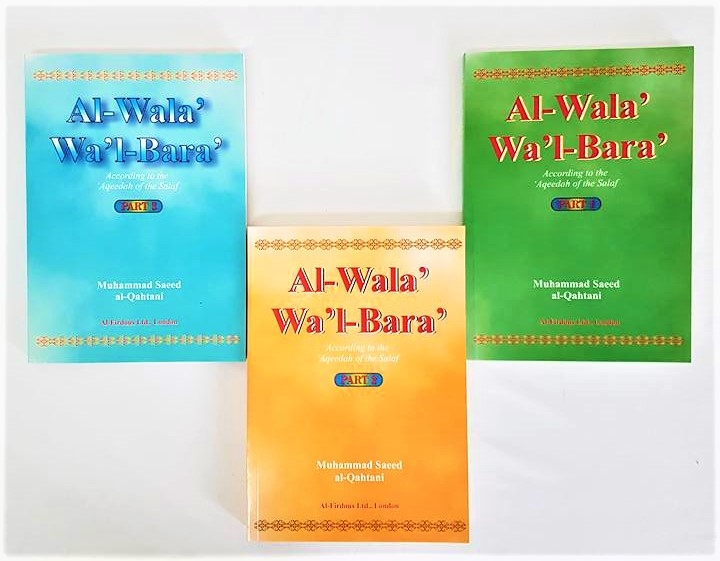 Al Wala Wal Bara: According to the Aqeedah of the Salaf (3 Part Set)