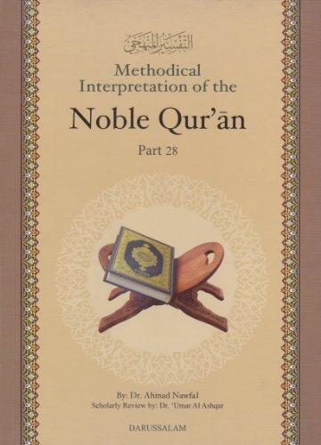 Methodical Interpretation of Noble Qur'an Part-28 (Hardback)