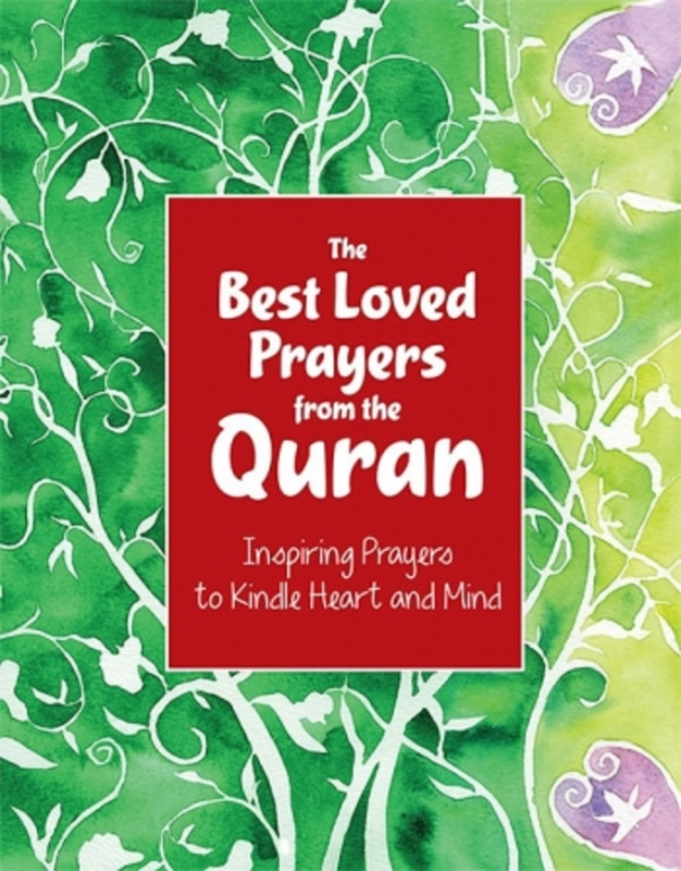 The Best Loved Prayers from the Quran - Goodword Books (HB)