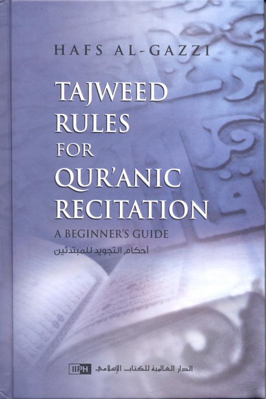 Tajweed Rules For Qur'anic Recitation