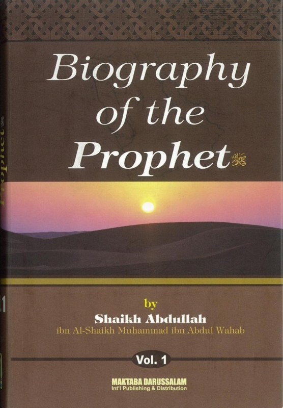 Biography of the Prophet (peace be upon him) (Hardback)