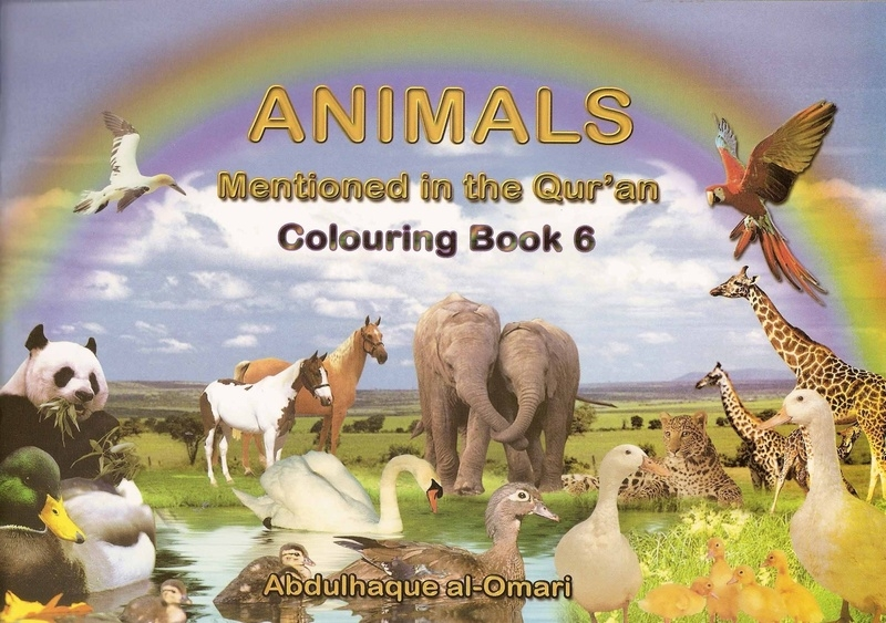 Colouring Book 6: Animals Mentioned In The Holy Qur'an