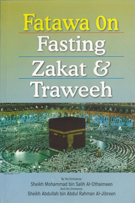 Fatawa on Fasting Zakat & Taraweeh