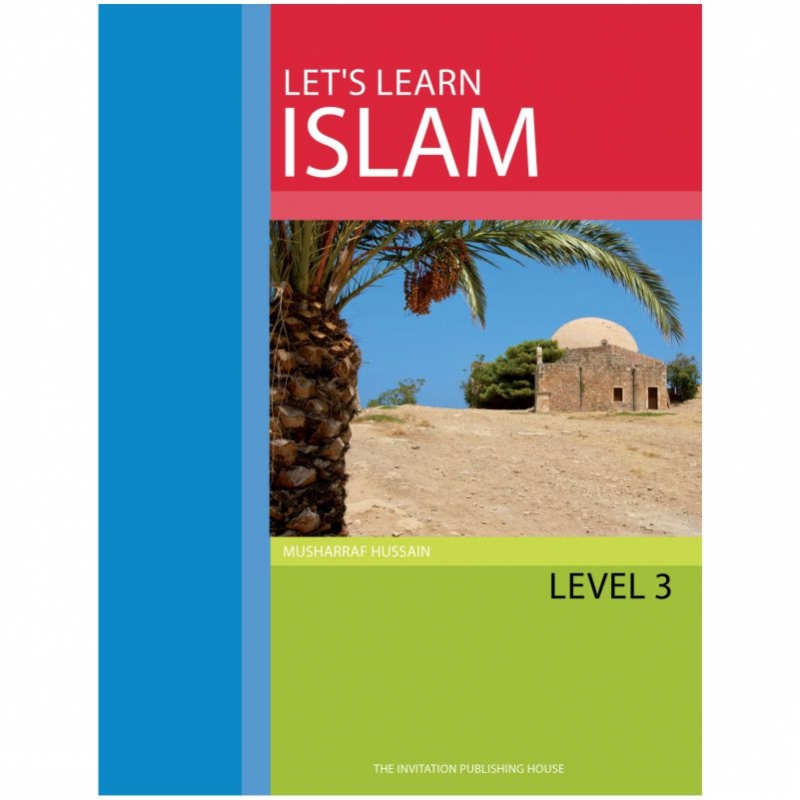 Lets Learn Islam - Text Book Level 3