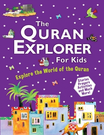 The Quran Explorer For Kids (PB)