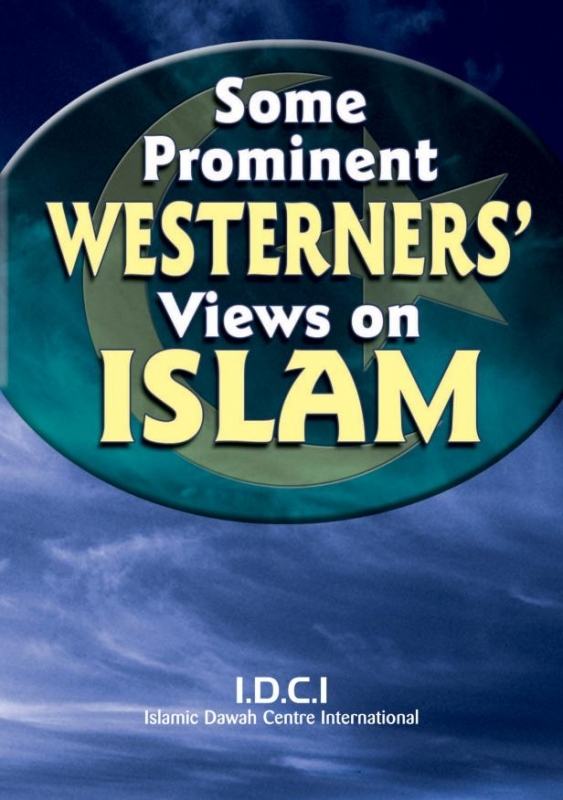 FREE; Some Prominent Westerners' Views About Islam ( FREE box 200 booklets)