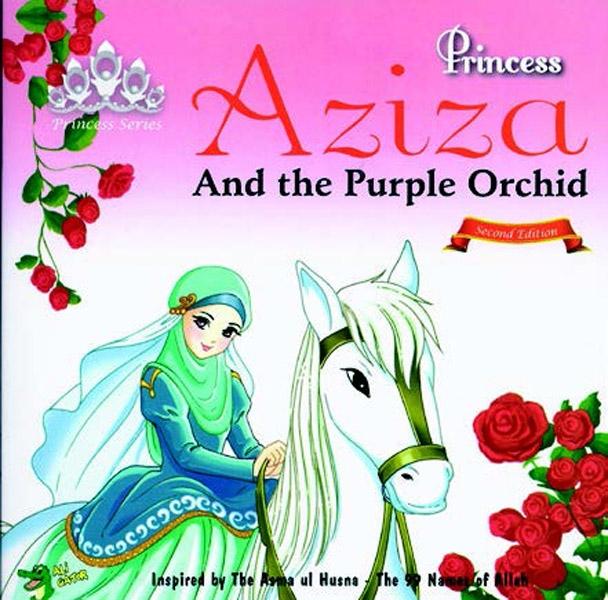 Princess Series: Princess Aziza and the Purple Orchid