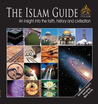 The Islam Guide- insight into the faith, history and civilisation