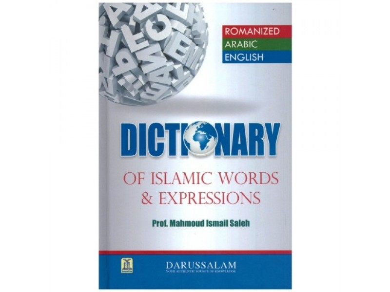 Dictionary of Islamic Words and Expressions (Hardback)