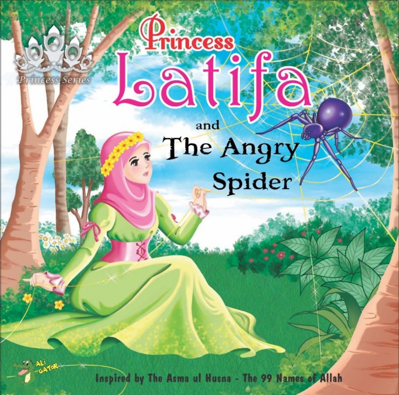 Princess Series: Princess Latifa and the Angry Spider