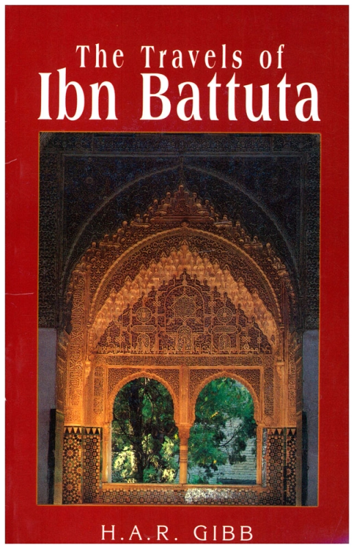 The Travels of Ibn Battuta - H.A.R Gibb (PB)
