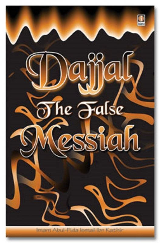 Dajjal The False Messiah - Imam Abul Fida (Paperback)