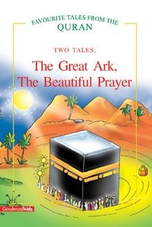 The Great Ark, The Beautiful Prayer (two Tales)