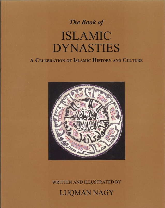 The Book Of Islamic Dynasties (Islamic History And Culture)