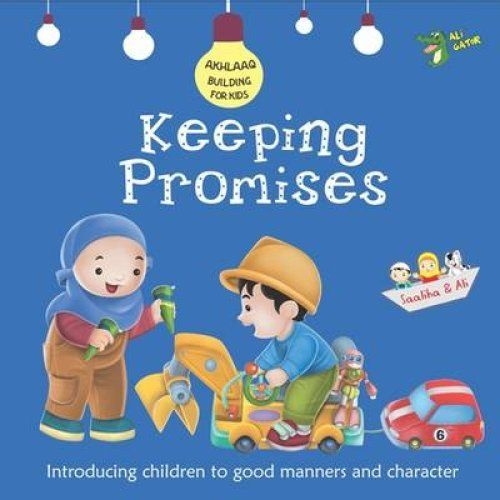 Keeping Promises - Islamic Book (Muslim - Children - Kids)
