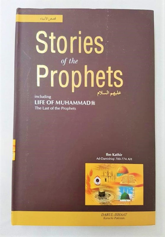 Stories of the Prophets (a.s) - Ibn Kathir (Hardback - Darul Ishaat)