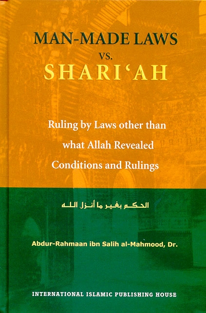 Man-made Laws Vs. Shari'ah