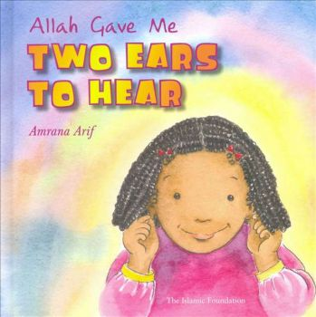 Allah Gave Me Two Ears To Hear (HB)