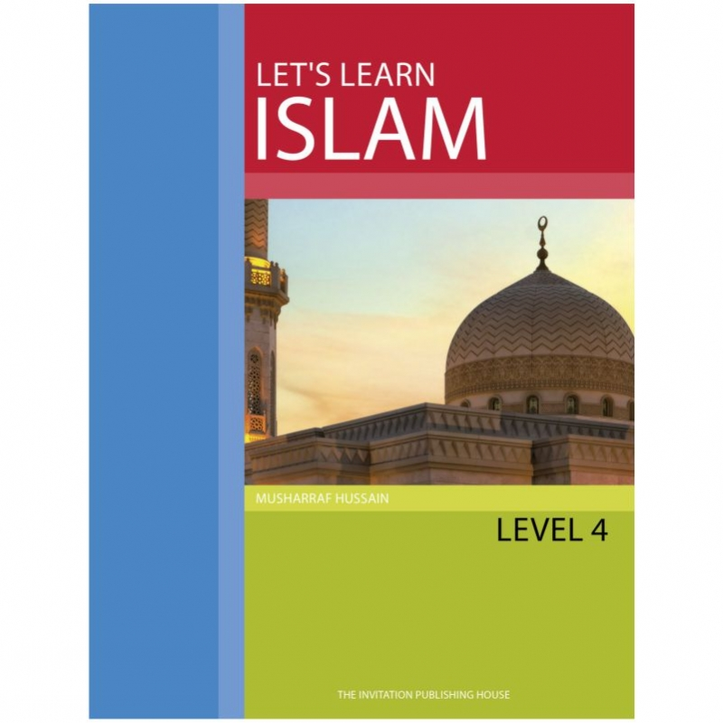 Lets Learn Islam - Text Book Level 4