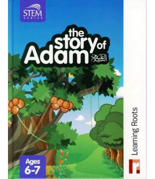 The Story of Adam - Learning Roots (Hardback, Childrens, Kids, Islam, Muslim)