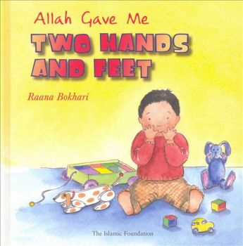 Allah Gave Me Two Hands And Feet (HB)
