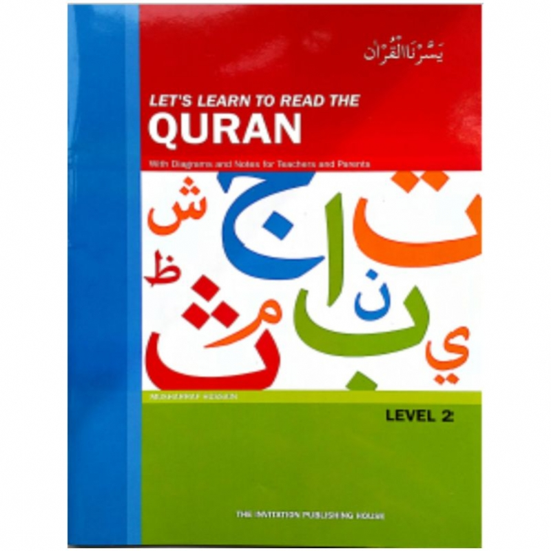 Lets Learn to read the Qur'an Level 2