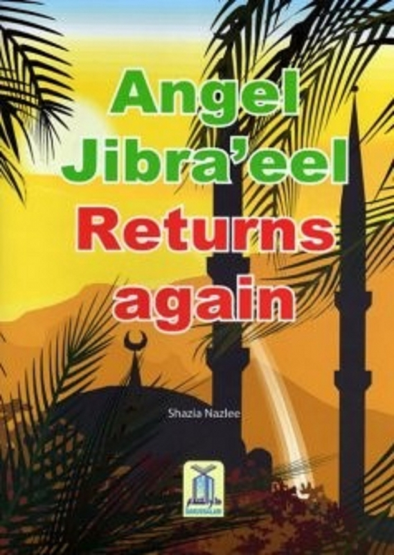 Angel Jibraeel Returns Again - Childrens Book (PB)