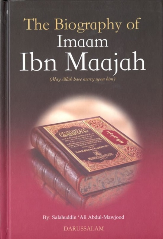 The Biography of Imaam Ibn Maajah