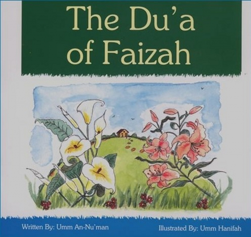 The Dua of Faizah - Childrens Book (Paperback)