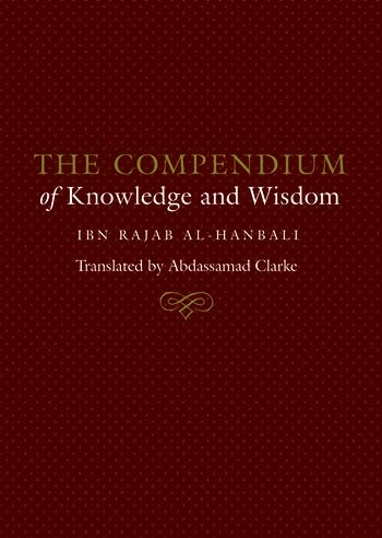 The Compendium of Knowledge and Wisdom -HB