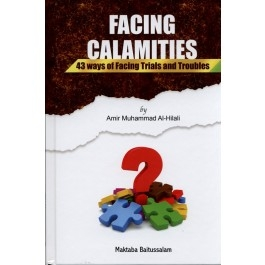 Facing Calamities(43 ways of facing Trials and Troubles)