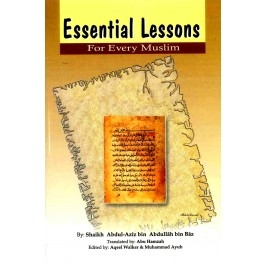 Essential Lessons for Every Muslim