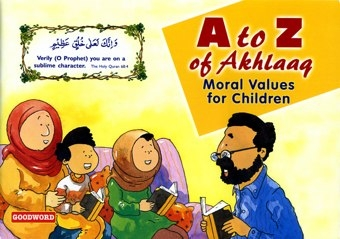 A To Z Of Akhlaaq: Moral Values For Children - IDCI