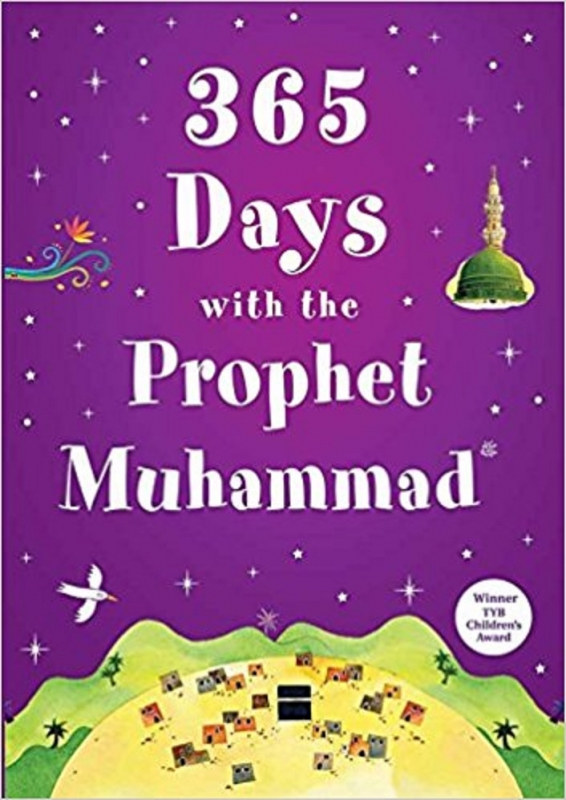 365 days with the Prophet Muhammad -SAW- (HB)