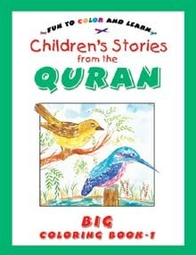 Stories From The Quran Big Colouring Book Vol.1