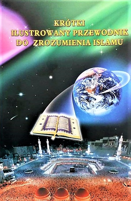 FREE: Illustrated summary Guide to Understanding Islam in Polish Language - (PB)