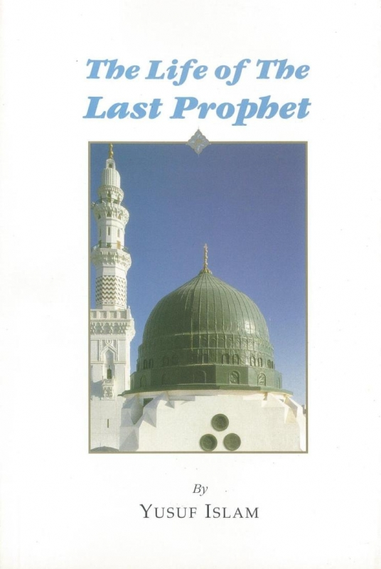 The Life of the Last Prophet (Paperback)