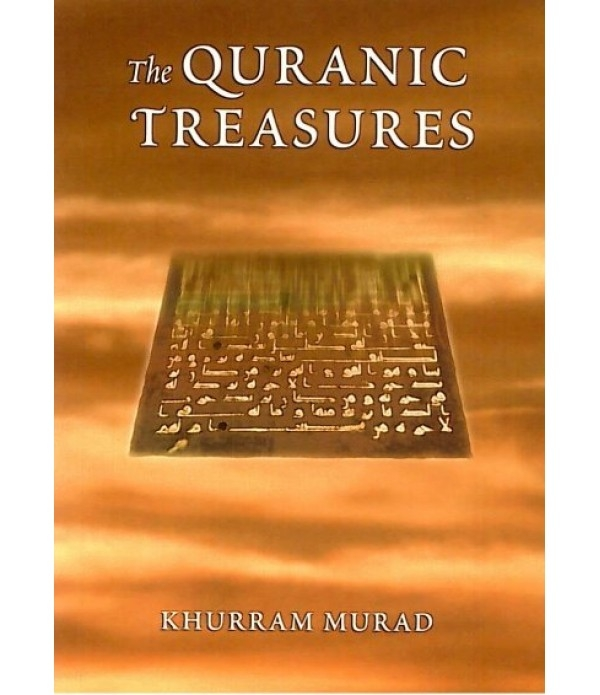 The Quranic Treasures - Khurram Murad (Booklet)The Quranic Treasures - Khurram Murad (Booklet)