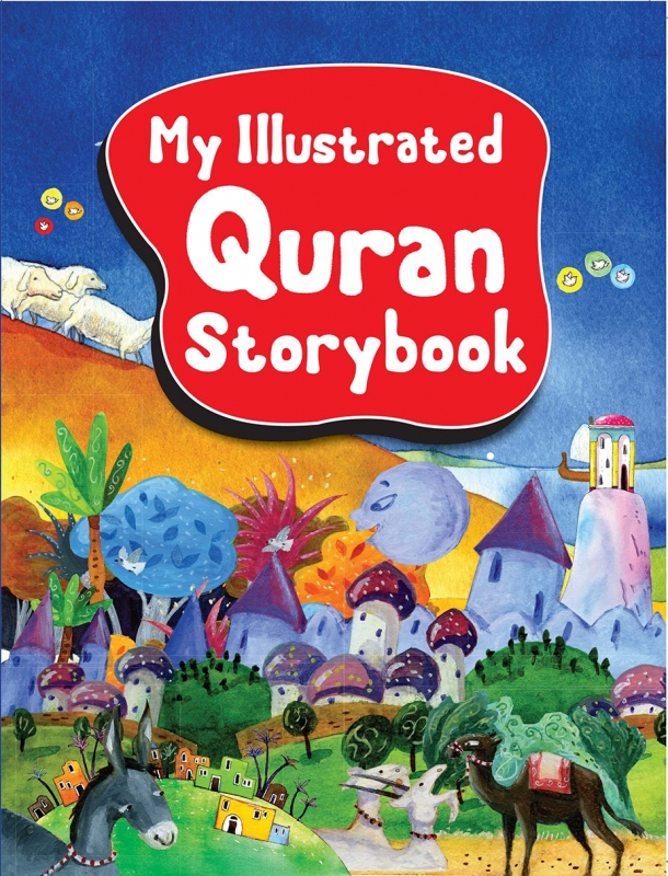 My Illustrated Quran Storybook - Goodword (Paperback Full Colour Children Kids)