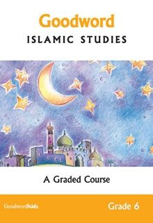 Goodwrod Islamic Studies Grade 6